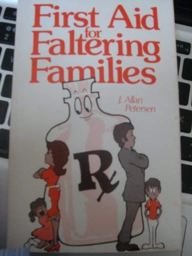 First aid for faltering families: Petersen, J. Allan