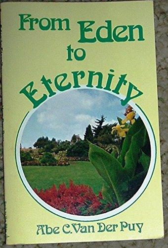 From Eden to Eternity.: Van Der Puy,