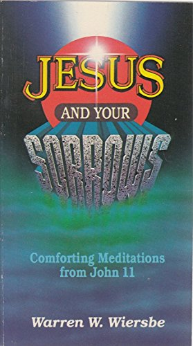 Jesus and Your Sorrows: W. Wierse