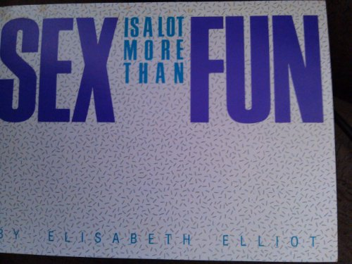 9780847411740: Sex is a Lot More Than Fun
