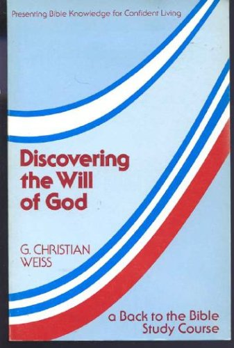 9780847413003: Discovering the will of God