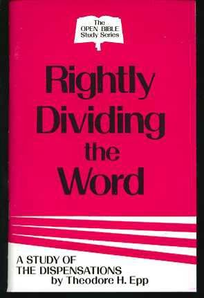 9780847413522: Rightly Dividing the Word (The Open Bible Study Series)