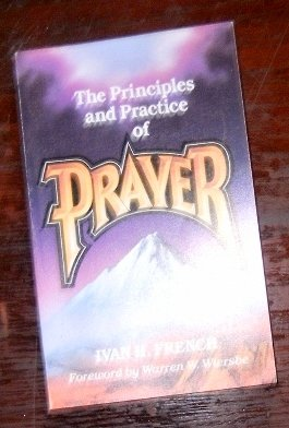 9780847414116: Principles and practice of prayer