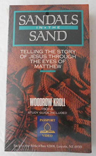 9780847415014: Sandals in the Sand: Telling the Story of Jesus Through the Eyes of Matthew [VHS]