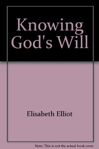 9780847420117: Knowing God's Will
