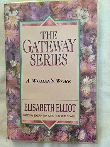 9780847420292: A Woman's Work (The Gateway Series)