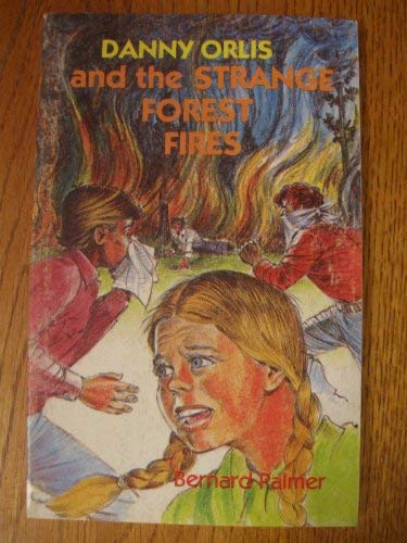 9780847461011: Danny Orlis and the strange forest fires (Danny Orlis adventure series)