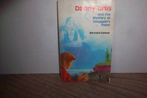 9780847461059: Danny Orlis: An the Mystery at Smuggler's Point (Danny Orlis series)