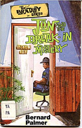 JON AND THE BREAK-IN MYSTERY. ( The: PALMER, Bernard.