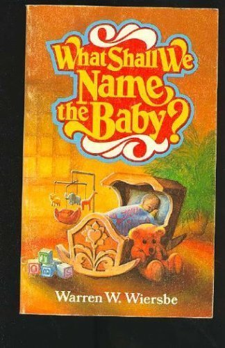 9780847465163: What Shall We Name the Baby?