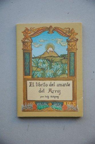 9780847651269: El librito del amante del arroz / por Judy Ridgway ; traducción de Antonio Vigó ; ilustración de la cub. de Sara Boix Llavería