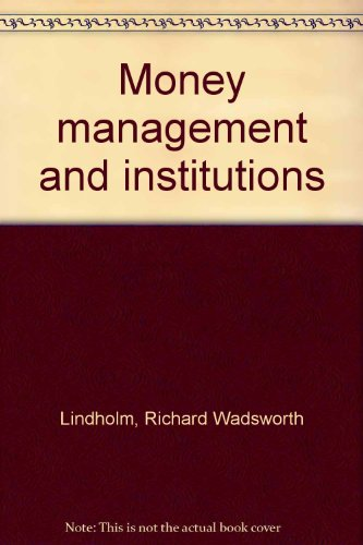 9780847660445: Money management and institutions