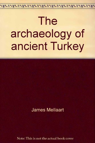 9780847660469: The archaeology of ancient Turkey