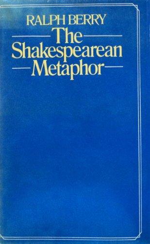 9780847660476: The Shakespearean Metaphor: Studies in Language and Form