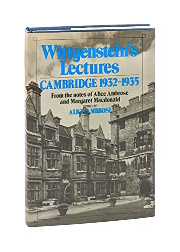 9780847661510: Wittgenstein's Lectures: Cambridge, 1932-1935 - From the notes of Alice Ambrose and Margaret Macdonald