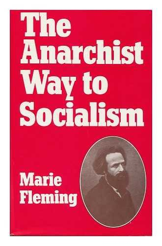 9780847661589: The anarchist way to socialism: Elisée Reclus and nineteenth-century European anarchism