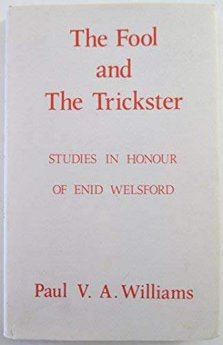 9780847661831: The Fool and the trickster: Studies in honour of Enid Welsford