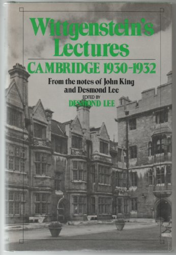 9780847662012: Wittgenstein's Lectures: Cambridge: 1930-1932, From the Notes of John King and Desmond Lee