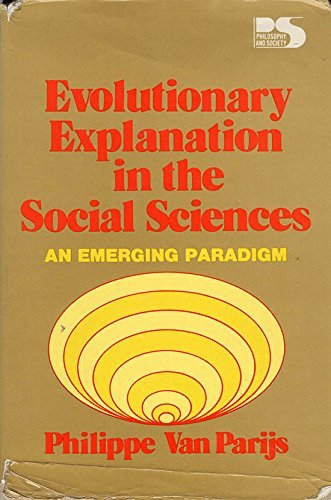 9780847662883: Evolutionary Explanation in the Social Sciences: An Emerging Paradigm (Philosophy and society)