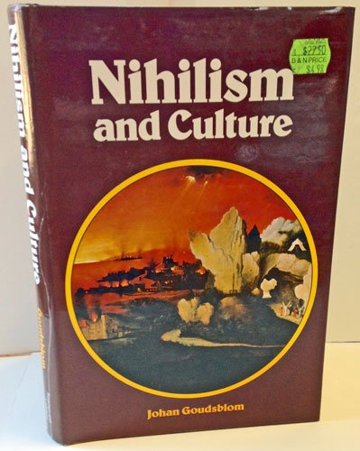 NIHILISM AND CULTURE: Goudsblom, Johan
