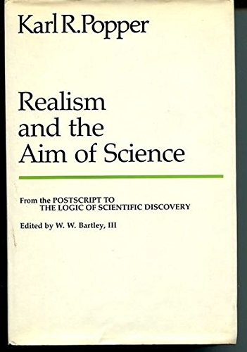 Realism and the Aim of Science. From: POPPER, KR