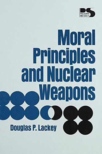 9780847671168: Moral Principles and Nuclear Weapons (Philosophy & Society)