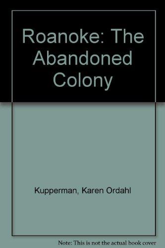 9780847671274: Roanoke: The Abandoned Colony