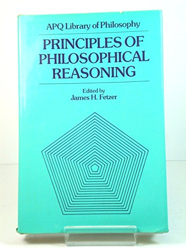 9780847671588: Principles of Philosophical Reasoning (APQ library of philosophy)