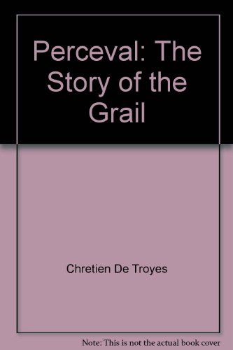 9780847672011: Perceval: The Story of the Grail