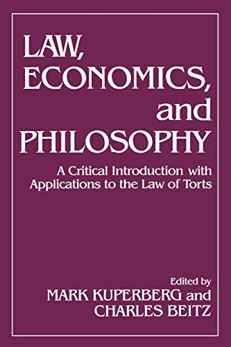 9780847673025: Law, Economics, and Philosophy: With Applications to the Law of Torts