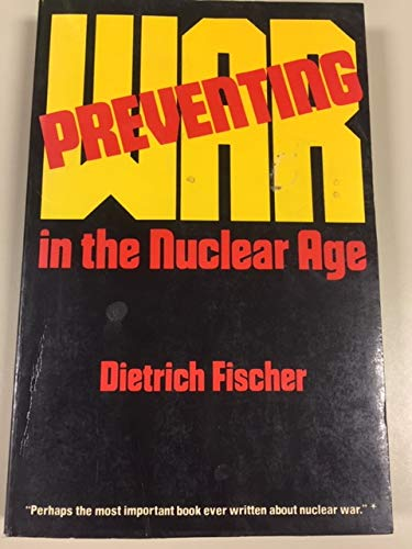9780847673438: Preventing War in the Nuclear Age