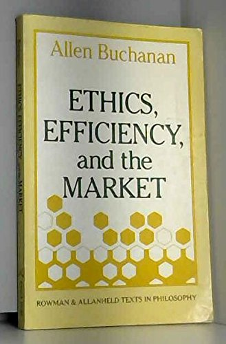 9780847673957: Ethics, Efficiency and the Market