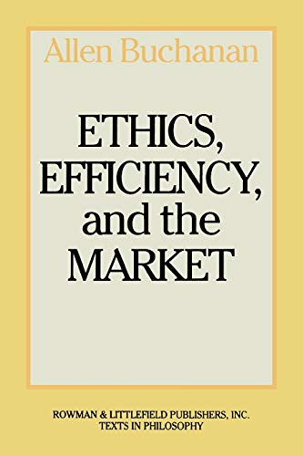 9780847673964: Ethics, Efficiency and the Market