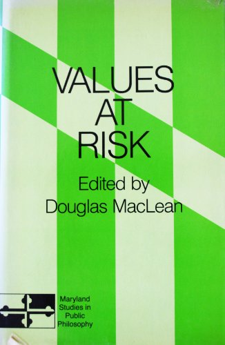 9780847674145: Values at Risk (Maryland studies in public philosophy)