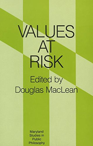 9780847674152: Values at Risk (Maryland Studies in Public Philosophy)