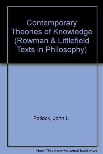 9780847674527: Contemporary Theories of Knowledge (Rowman & Littlefield Texts in Philosophy)