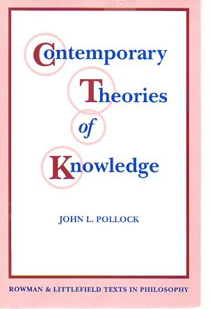 9780847674534: Contemporary Theories of Knowledge (Rowman & Littlefield Texts in Philosophy)