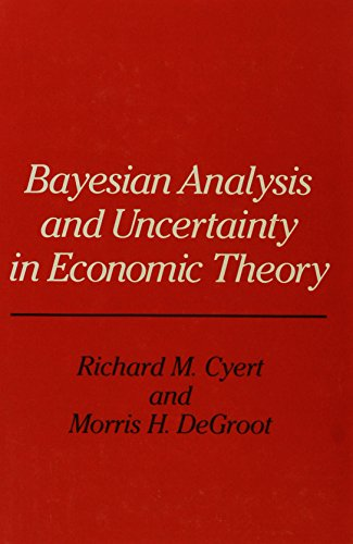 9780847674718: Bayesian Analysis and Uncertainty in Economic Theory (Rowman & Littlefield Probability and Statistics Series)