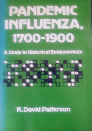 9780847675128: Pandemic Influenza, 1700-1900: A Study in Historical Epidemiology