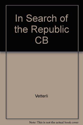 9780847675524: In Search of the Republic CB
