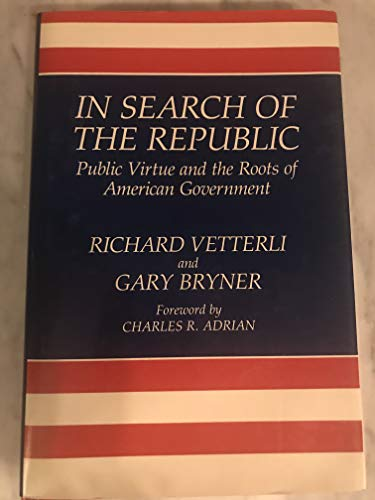9780847675609: In Search of the Republic