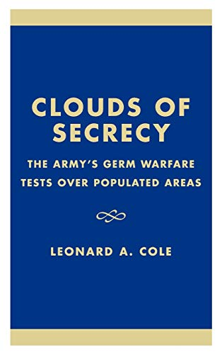 9780847675791: Clouds of Secrecy: The Army's Germ Warfare Tests Over Populated Areas