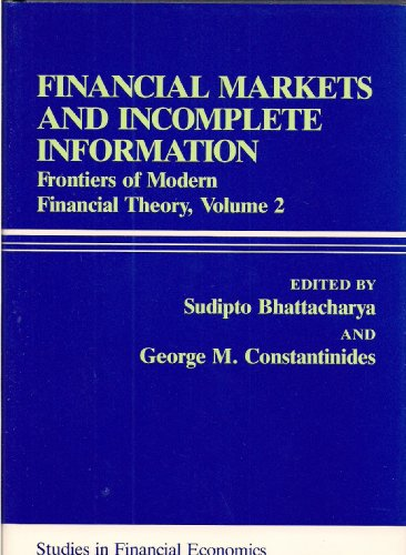 9780847675975: Financial Markets and Incomplete Information: Frontiers of Modern Financial Theory (Rowman and Littlefield Studies in Financial Economics)