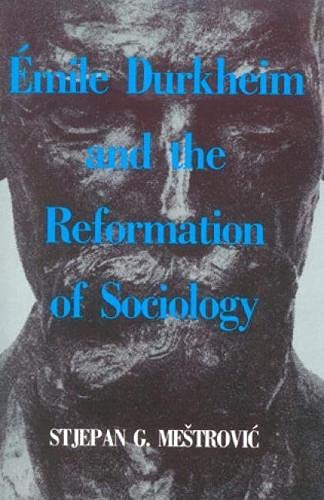 9780847676026: Emile Durkheim and the Reformation of Sociology