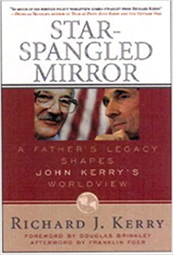 Star-Spangled Mirror: America's Image of Itself and: Kerry, Richard J.