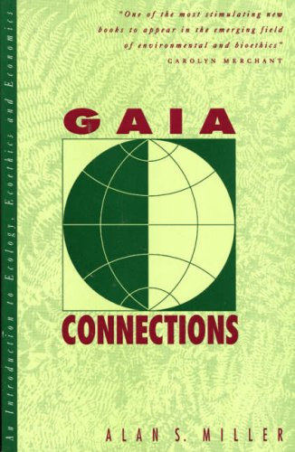 9780847676569: Gaia Connections: An Introduction to Ecology, Ecoethics, and Economics