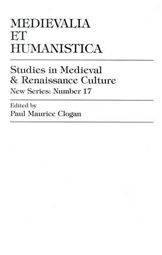 Medievalia et Humanistica, No.17: Clogan, Paul Maurice;