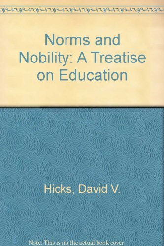 9780847676606: Norms and Nobility: A Treatise on Education