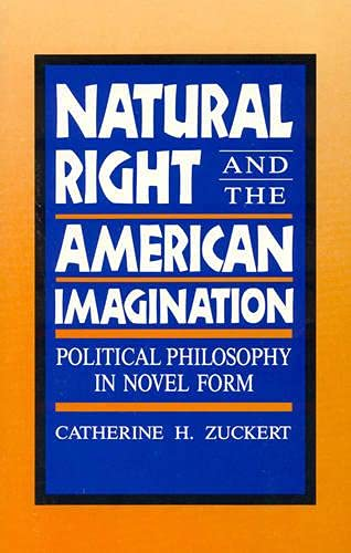 9780847676965: Natural Right and the American Imagination: Political Philosophy in Novel Form
