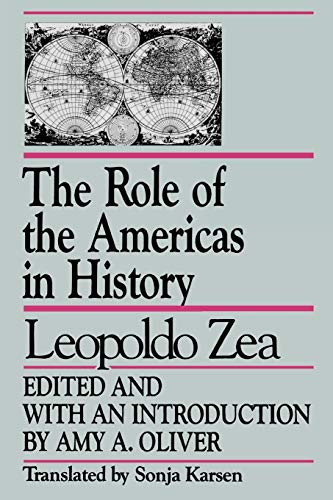9780847677214: The Role of the Americas in History: By Leopoldo Zea (Studies in Latin American Thought)